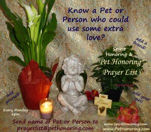 Pet Honoring Spirit Honoring Prayer List